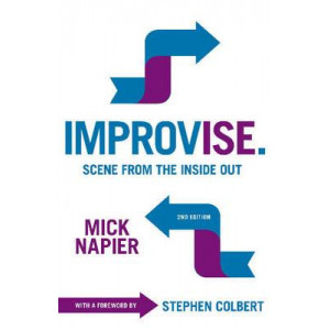 Improvise: Scene from the Inside Out (2nd Edition, 2015)