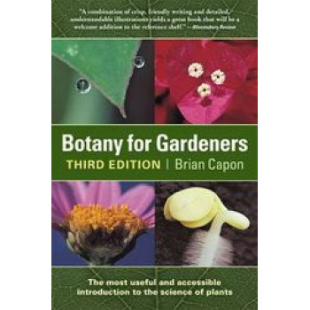 Botany for Gardeners : An Introduction & Guide 3E