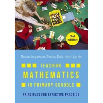 Teaching Mathematics in Primary Schools (3rd Edition, 2019)