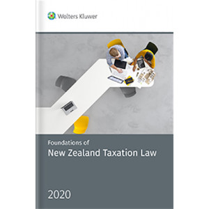 Foundations of New Zealand Taxation Law 2020