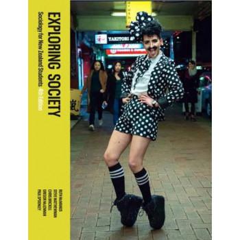 Exploring Society: Sociology for New Zealand Students 4e