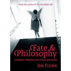 Fate & Philosophy : Journey Through Life's Great Questions