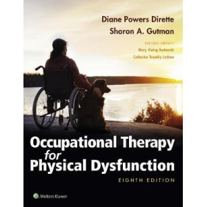 Occupational Therapy for Physical Dysfunction 8E