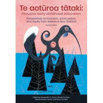 Te Aoturoa Tataki: Inclusive Early Childhood Education (2nd Edition, 2020) OC