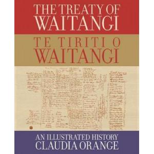 Treaty of Waitangi, The | Te Tiriti o Waitangi: An Illustrated History