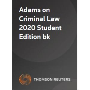 Adams on Criminal Law Student Edition 2020